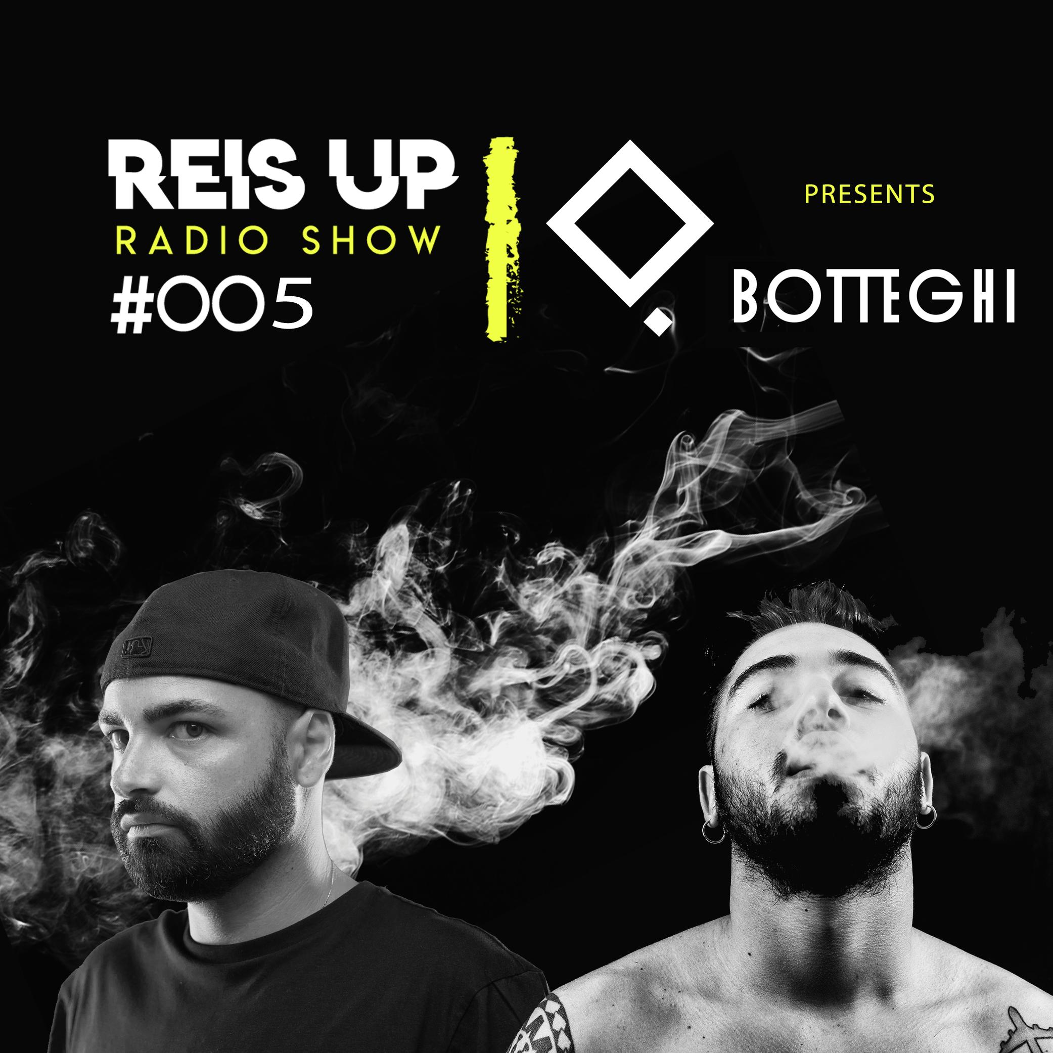 Stefano-Reis-Reis-Up-Radio-Show-005-Guest-BOTTEGHI