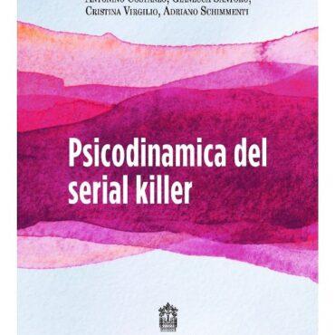 Psicodinamica del Serial Killer